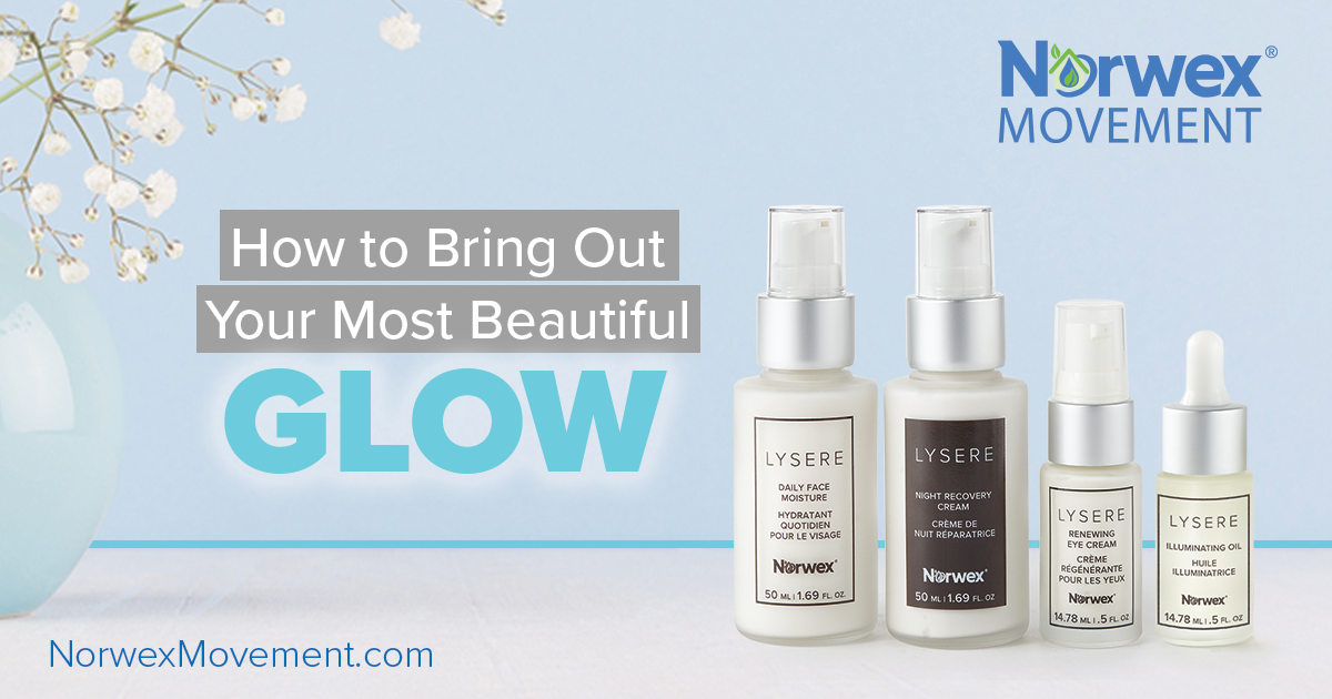 How to Bring Out Your Most Beautiful Glow